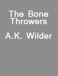 The Bone Throwers